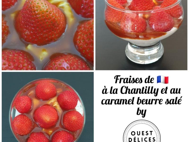 fraises crème chantilly et caramel beurre salé Ouest Délices
